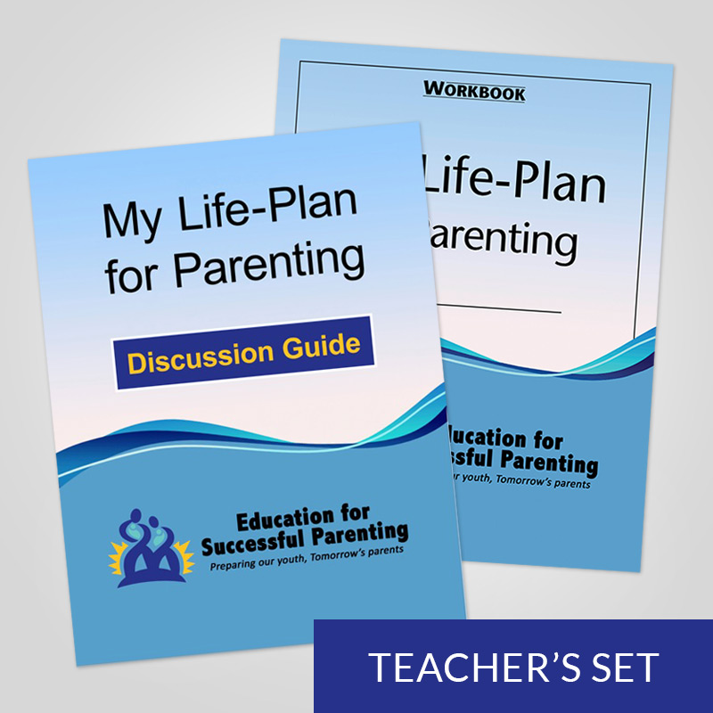 Teacher's Set: My Life-Plan for Parenting